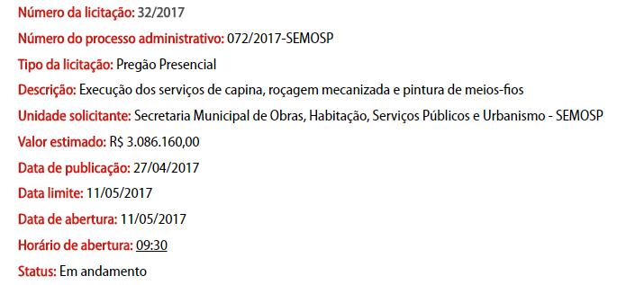 No portal da transparência da prefeitura o procedimento consta 'em andamento'.